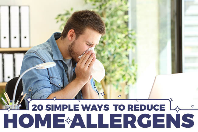 20 Simple Ways to Reduce Home Allergens