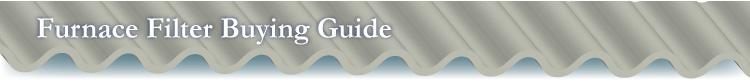 Furnace Filter Buying Guide