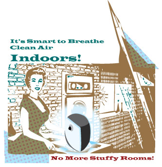 It's Smart to Breathe Clean Air Indoors!