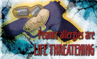 Peanut Allergies are Life Threatening