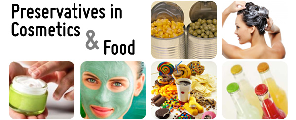 Preservatives in Food & Cosmetics