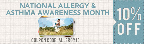 Take 10% Off During Allergy & Asthma Awareness Month!