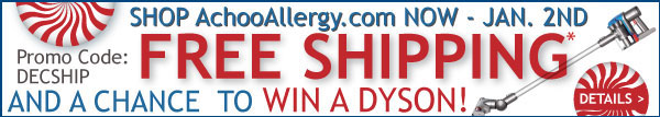 Free Shipping and a chance to win a Dyson at AchooAllergy.com!