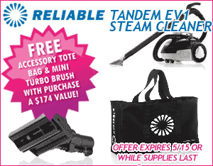 Get a free Mini Turbo Brush and Tote Bag with Reliable Tandem Steam Cleaner!