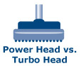 Vacuum Power Head vs. Turbo Head